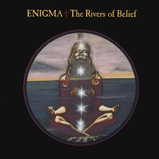 Enigma альбом The Rivers Of Belief