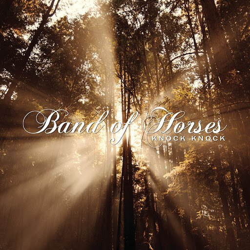 Band Of Horses альбом Knock Knock