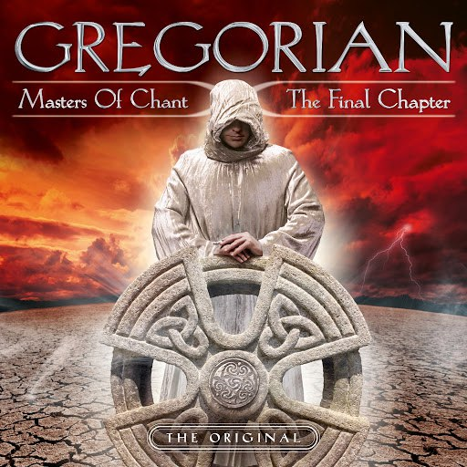 Gregorian альбом Masters of Chant X - The Final Chapter