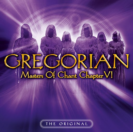 Gregorian альбом Masters of Chant: Chapter VI