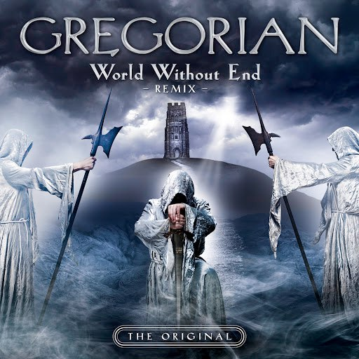 Gregorian альбом World Without End (Remix - Rock Version)