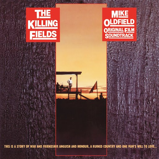MIKE OLDFIELD альбом The Killing Fields (Original Motion Picture Soundtrack / Remastered 2015)
