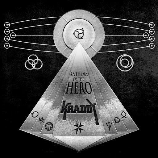 Kraddy альбом Anthems of the Hero