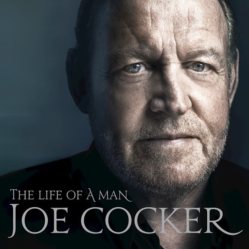 Joe Cocker альбом The Life Of A Man