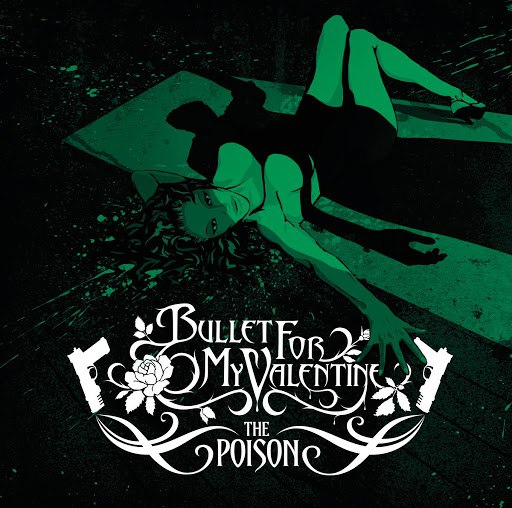 Bullet for My Valentine альбом The Poison (Deluxe Version)