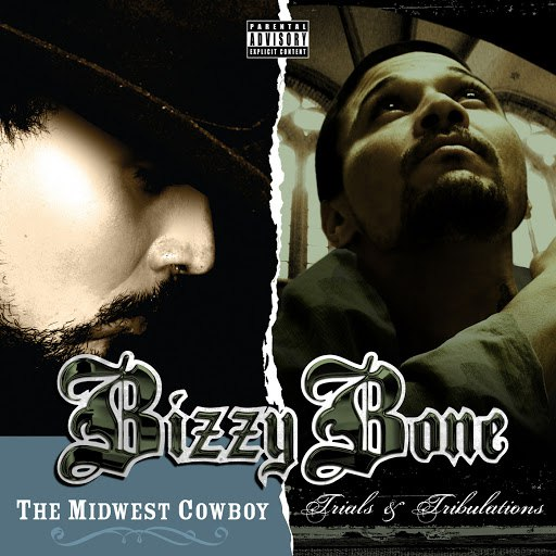Bizzy Bone альбом The Midwest Cowboy / Trials and Tribulations (2 for 1: Special Edition)