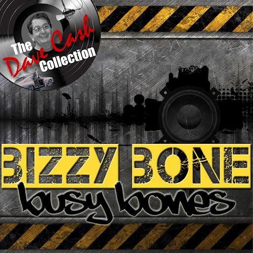 Bizzy Bone альбом Busy Bones - [The Dave Cash Collection]