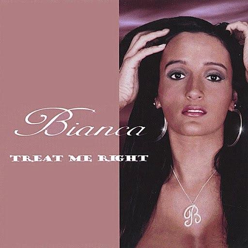 Бьянка альбом Treat Me Right