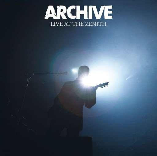 Archive альбом Live at the Zenith (edition simple)