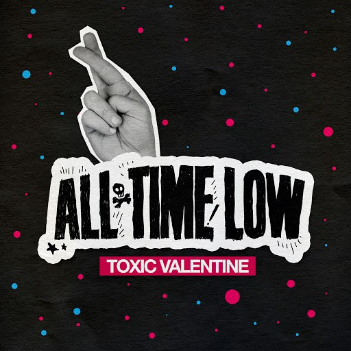 All Time Low альбом Toxic Valentine