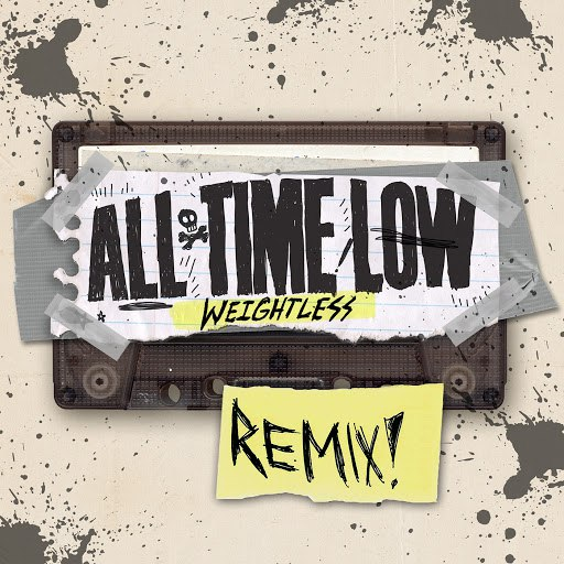 All Time Low альбом Weightless (The Secret Handshake Remix)