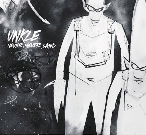 Unkle альбом Never, Never, Land (International Version)