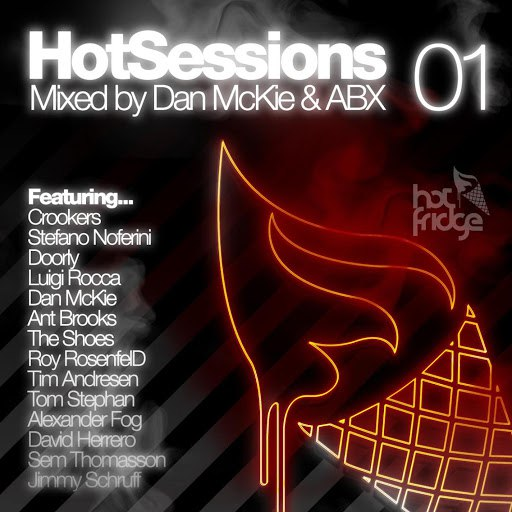 Crookers альбом HotSessions 01 - Mixed By Dan McKie And ABX