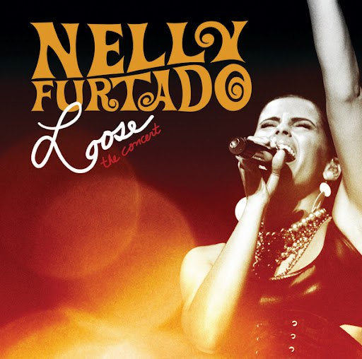 Nelly Furtado альбом Loose - The Concert