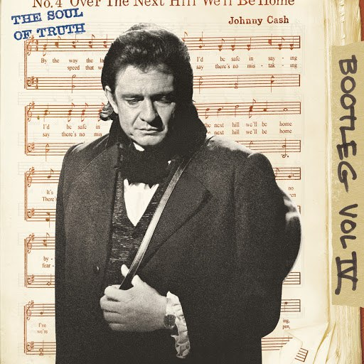 Johnny Cash альбом Bootleg Vol. IV: The Soul Of Truth