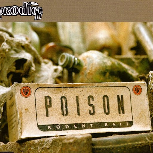 The Prodigy альбом Poison