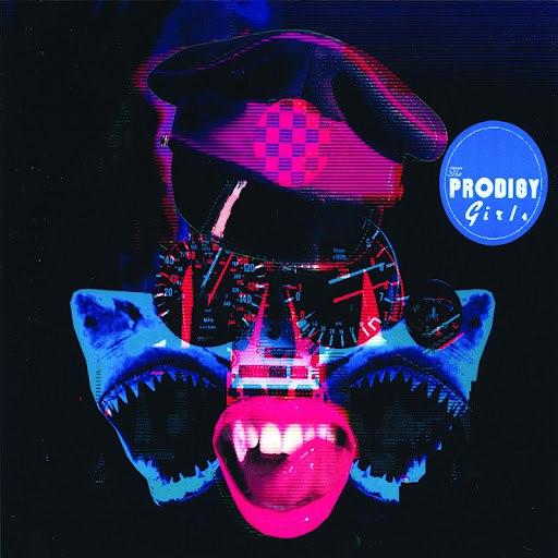The Prodigy альбом Girls