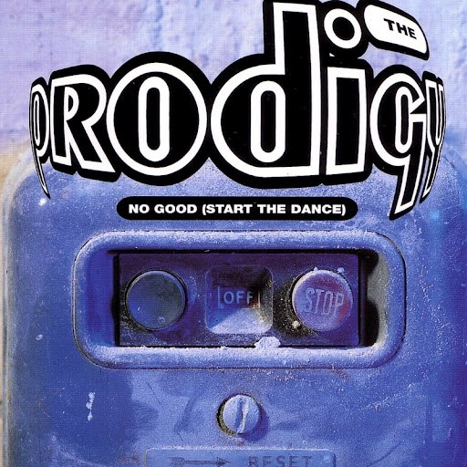 The Prodigy альбом No Good (Start the Dance)