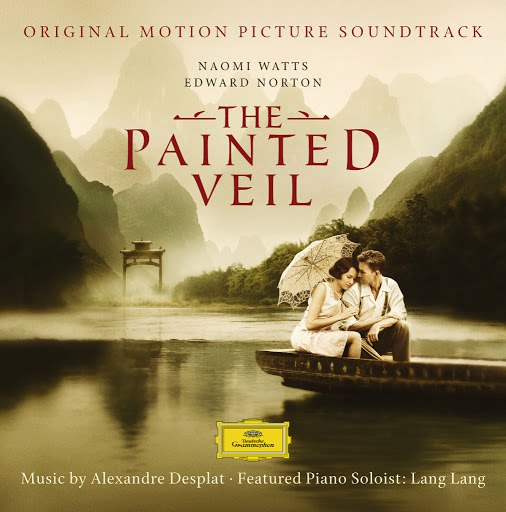 Alexandre Desplat альбом The Painted Veil (Original Motion Picture Soundtrack)