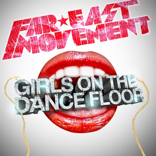 Far East Movement альбом Girls On The Dance Floor