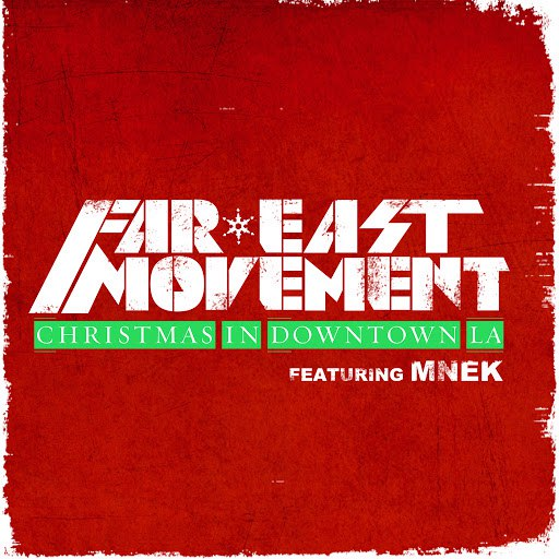 Far East Movement альбом Christmas in Downtown LA