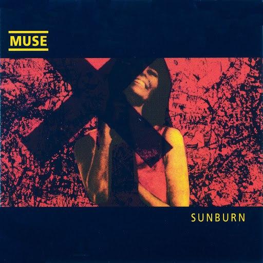 Muse альбом Sunburn