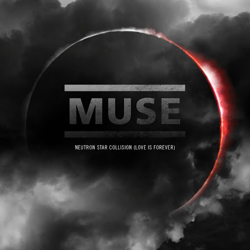 Muse альбом Neutron Star Collision (Love Is Forever)