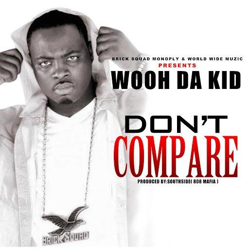 Wooh Da Kid альбом Don't Compare