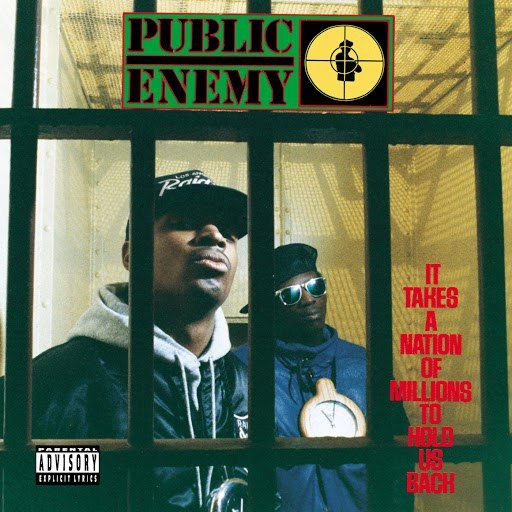 Public Enemy album It Takes A Nation Of Millions To Hold Us Back