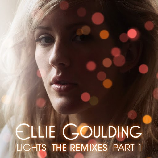 Ellie Goulding альбом Lights: The Remixes Part 1