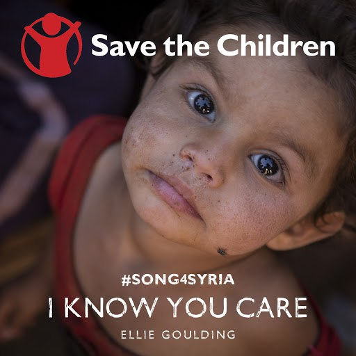 Ellie Goulding альбом I Know You Care (Save The Children #song4syria)