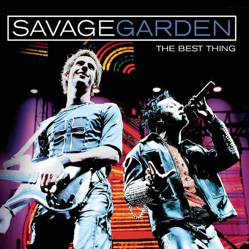 Savage Garden альбом The Best Thing