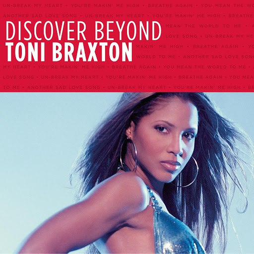 toni braxton unbreak my heart mp3 download musicpleer
