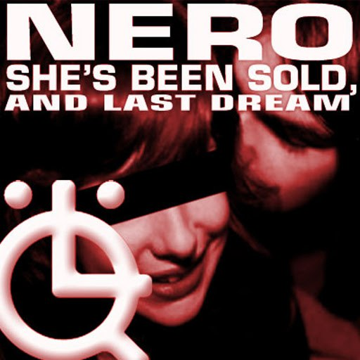 Nero альбом She's Been Sold EP