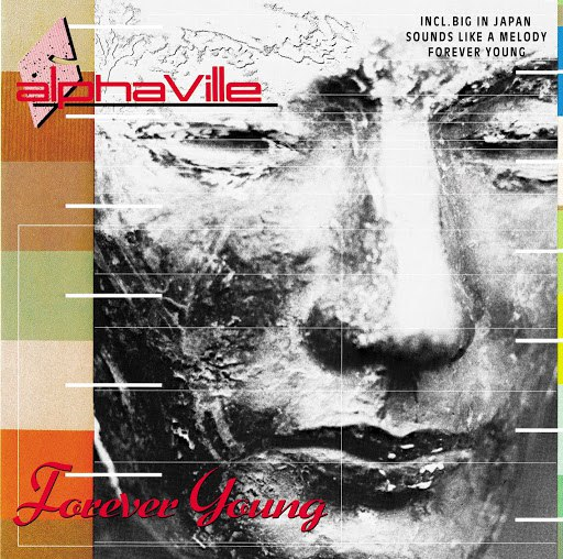 Alphaville альбом Forever Young