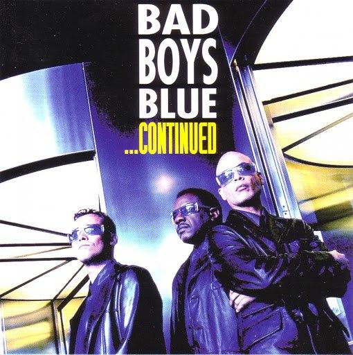 Bad boys blue альбом ...Continued