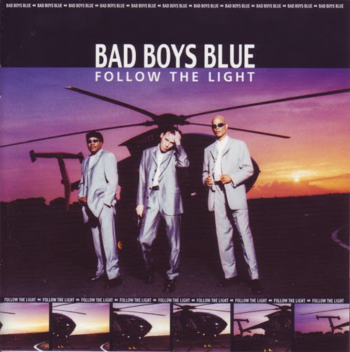 Bad boys blue альбом Follow the Light