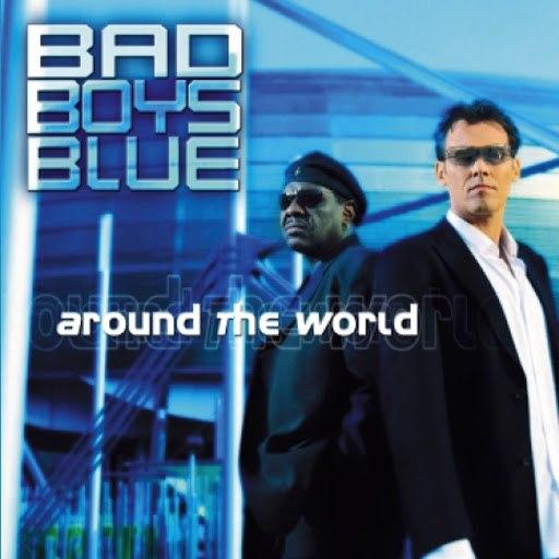 Bad boys blue альбом Around The World