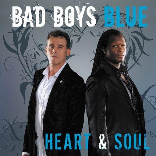Bad boys blue альбом Heart and Soul