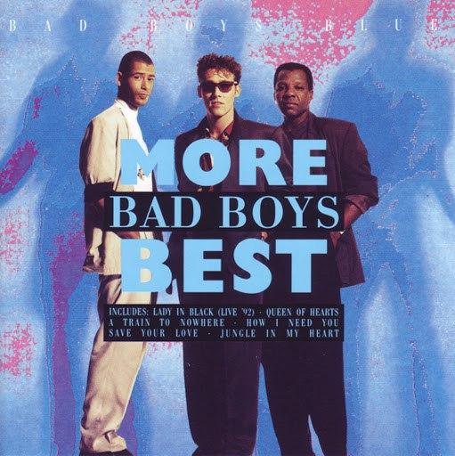 Bad boys blue альбом More Bad Boys Best
