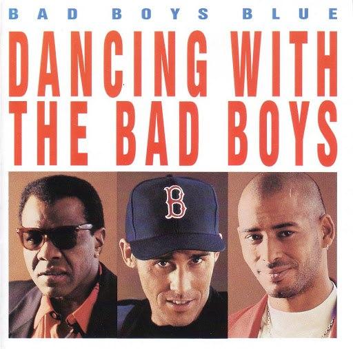 Bad boys blue альбом Dancing with the Bad Boys