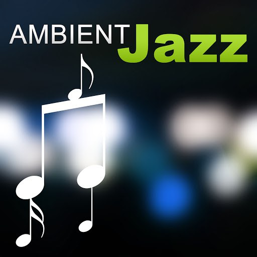 Vintage Cafe альбом Ambient Jazz – Smooth Jazz, Easy Listening, Restaurant, Relaxation