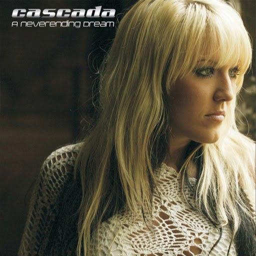 Cascada альбом A Neverending Dream