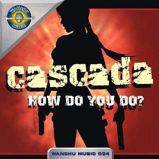 Cascada альбом How Do You Go