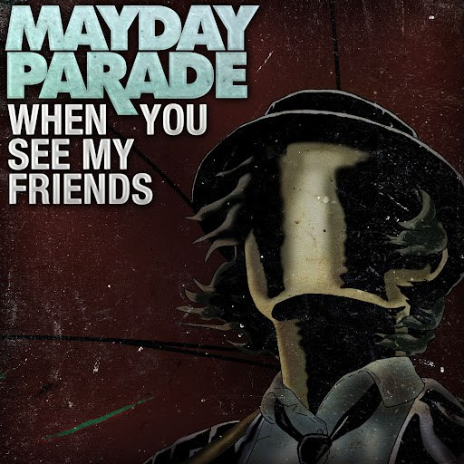 Mayday Parade альбом When You See My Friends