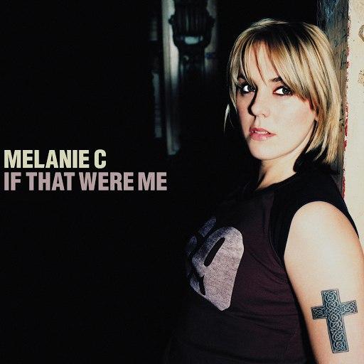 Melanie C альбом If That Were Me