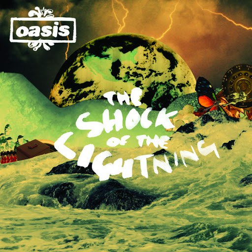 Oasis альбом The Shock Of The Lightning