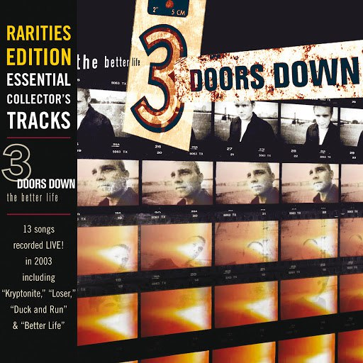 3 Doors Down альбом The Better Life: Rarities Edition