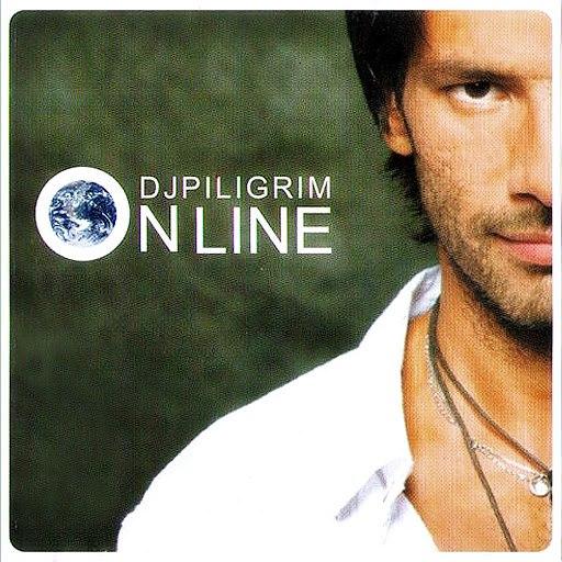 DJ Piligrim альбом On line