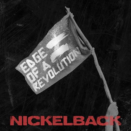 Nickelback альбом Edge of a Revolution